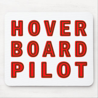 Hoverboard Pilot Mouse Pad
