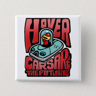 Hovercars are the Future Button