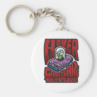 Hovercars are the future keychain