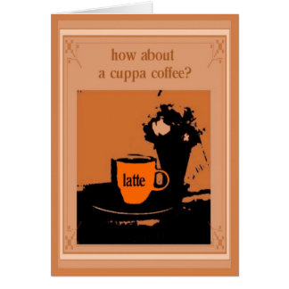 how about a cuppa? card