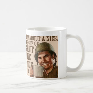 How about a nice, big cup of shut the fuck up?