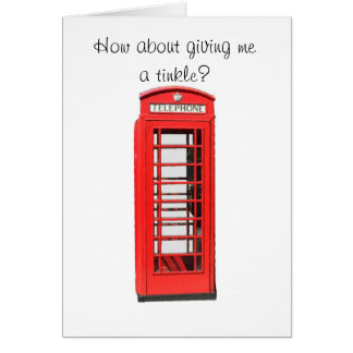 How about giving me a tinkle? card