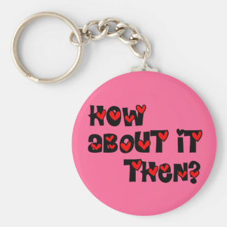 How About It Then? Hearts Keychain