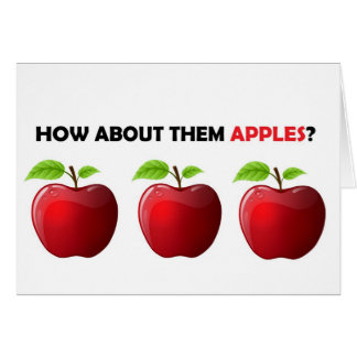 How About Them Apples Cards