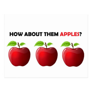 How About Them Apples Postcards