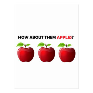 How About Them Apples Post Card