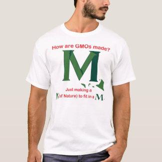 How are GMOs made? T-Shirt