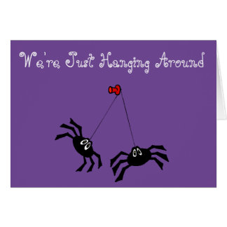 """How Are You"" Customizable Card w/Spiders & Web"