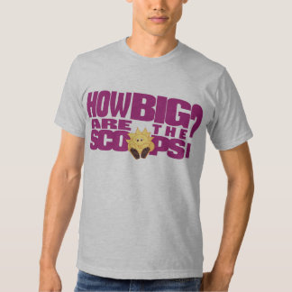 How big are the scoops? T-Shirt