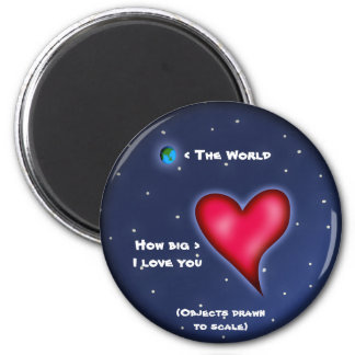 How Big I Love You, round magnet