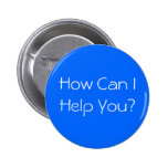 How Can I Help You? Button