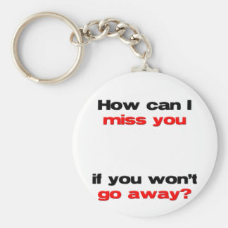 how can I miss you Keychain