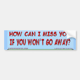 How Can I Miss You.. Sticker