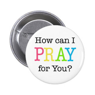 How can I PRAY for You? Pastel Colors Pinback Button