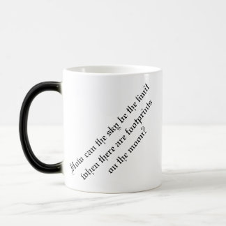 HOW CAN THE SKY BE THE LIMIT WHEN THERE 11 OZ MAGIC HEAT Color-Changing COFFEE MUG