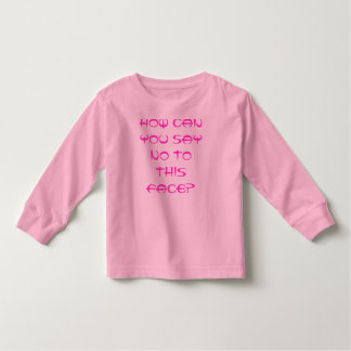 how can you say no to this face? toddler t-shirt
