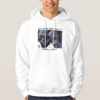 HOW COME THEY CALL IT  GOOD....BYE HOODIE