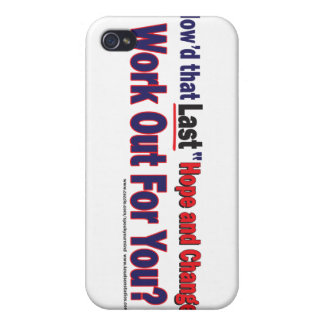How d that Last Hope and Change Work Out for You iPhone 4 Covers