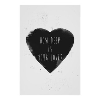 how deep is your love poster