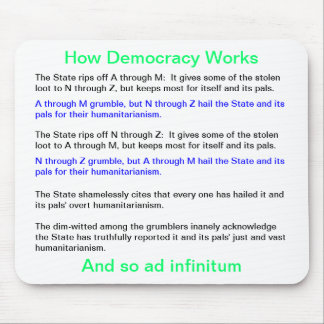 How Democracy Works Mouse Pad