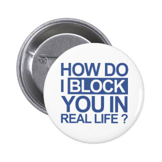 How do I block you 2 Inch Round Button