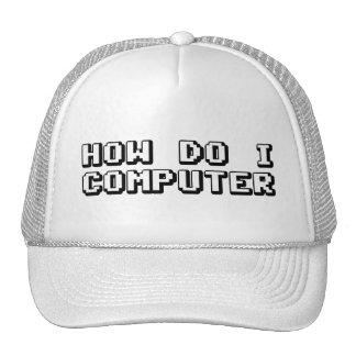 How Do I Computer Trucker Hat