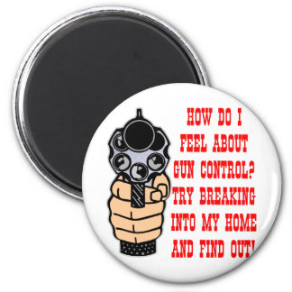 How Do I Feel About Gun Control 2 Inch Round Magnet