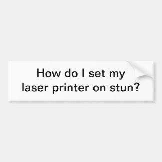 How do I set  - bumper sticker