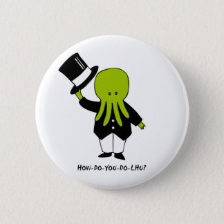 How-Do-You-Do-lhu Pinback Button