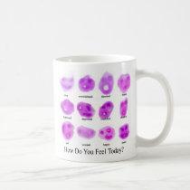 How do you feel today? coffee mug