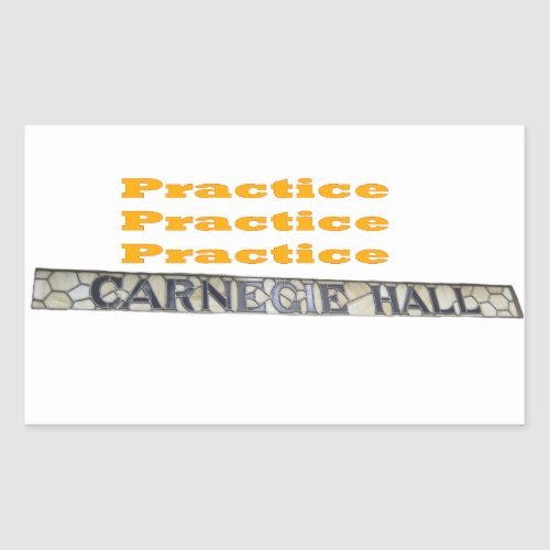 How Do You Get To Carnegie Hall Rectangular Sticker