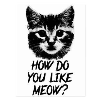 How Do You Like Meow Postcard