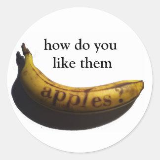 how do you like them apples? classic round sticker