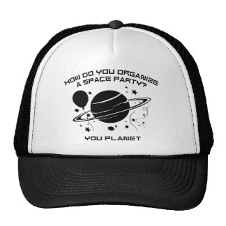 How Do You Organize A Space Party? You Planet. Trucker Hat