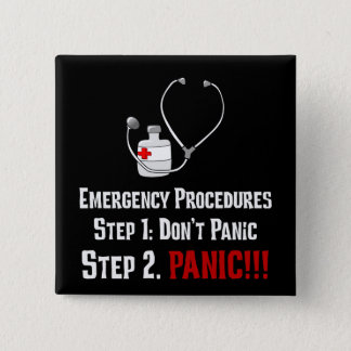 How Doctors Respond to Your Emergency Pinback Button