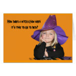 How Does a Witch Know When It's Time for Bed? Greeting Cards