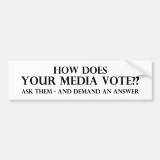 How Does Your Media Vote Bumper Sticker