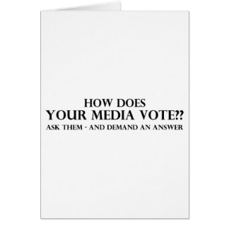 How Does Your Media Vote Greeting Cards