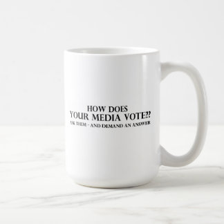How Does Your Media Vote Coffee Mug