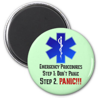 How EMTs Respond to Your Emergency 2 Inch Round Magnet