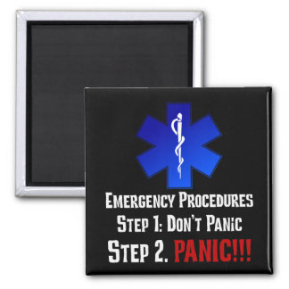 How EMTs Respond to Your Emergency 2 Inch Square Magnet