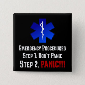How EMTs Respond to Your Emergency Pinback Button