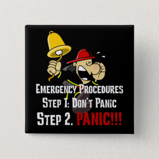 How Firefighters Respond to Your Emergency Pinback Button