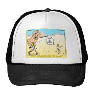 How Goliath Got His Name Funny Mugs Tees & Gifts Trucker Hat