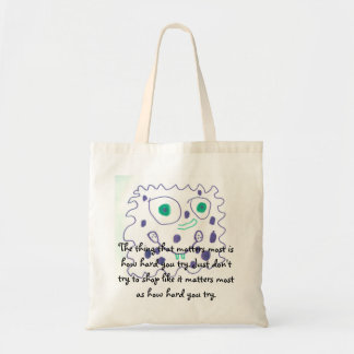 How Hard You Try Matters Most Tote Bag
