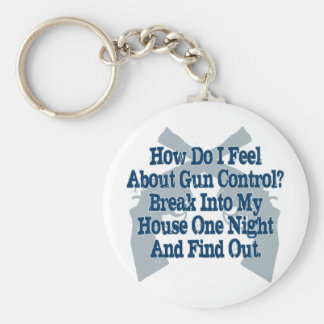 How I Feel About Gun Control Keychain