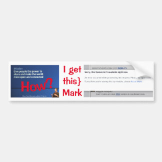 How? I Get This Mark by RoseWrites Bumper Sticker