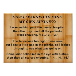 How I learned to mind my own business: poster
