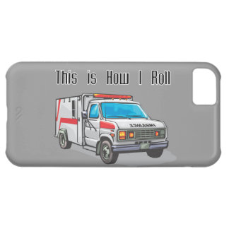 how i roll ambulance EMT design iPhone 5C Cover