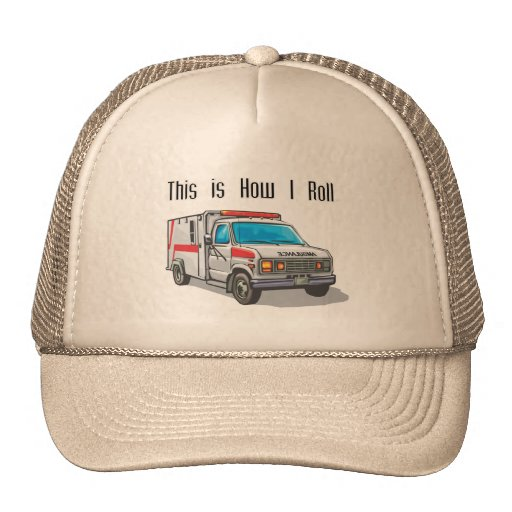 How I Roll Ambulance Trucker Hat
